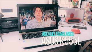 getlinkyoutube.com-Laptop ASUS K555L Review en Español #DeVueltaAclases