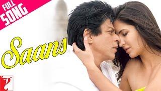 getlinkyoutube.com-Saans - Full Song - Jab Tak Hai Jaan | Shah Rukh Khan | Katrina Kaif