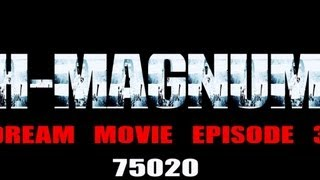 H Magnum - Dream Movie (Episode 3)