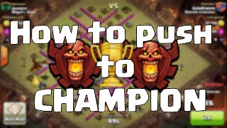 getlinkyoutube.com-Clash of Clans - How to Make it To Champions Any Townhall