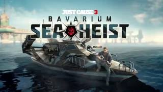 Just Cause 3 - Bavarium Sea Heist DLC Trailer