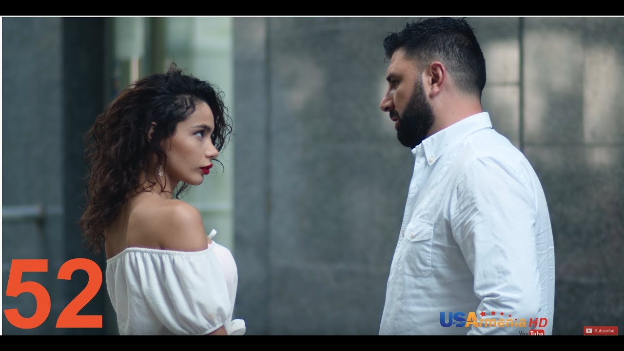 Xabkanq /Խաբկանք- Episode 52