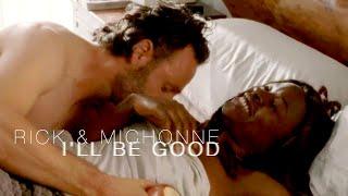 getlinkyoutube.com-Rick & Michonne (Richonne) || I'll Be Good