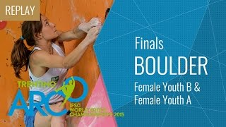 getlinkyoutube.com-IFSC World Youth Championships Arco 2015 - Bouldering Final Female Youth B & Female Youth A