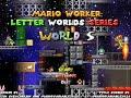 Mario Worker: Letter Worlds Series - World S