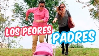 LOS PEORES PADRES | THE WORST PARENTS EVER | @SKabecheTV