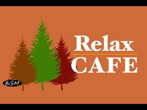 Video De Relaxing Cafe Music - Bossa Nova & Jazz Instrumental Music - Music For Relax,study,work