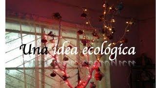 getlinkyoutube.com-Rama de Navidad: IDEA ECOLOGICA