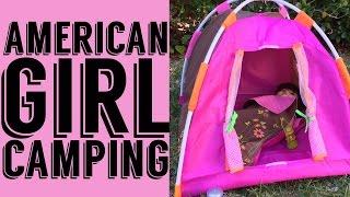 getlinkyoutube.com-American Girl Goes Camping