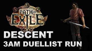 getlinkyoutube.com-Path of Exile: 3AM Descent Race is Best Race - Duelist Run (Season 5)