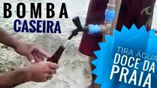 getlinkyoutube.com-BOMBA CASEIRA TIRA ÁGUA DOCE DA PRAIA