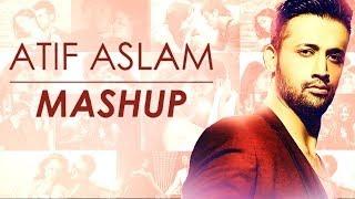 getlinkyoutube.com-Atif Aslam Mashup Full Song Video | DJ Chetas