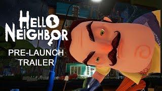 Hello Neighbor - Pre-Launch Teaser Trailer