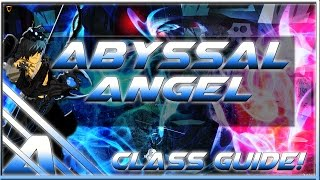 AQW: Abyssal Angel Ultimate Class Guide (Enhancements, Solo, Farming, PVP, Review)