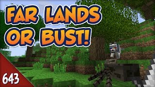 Minecraft Far Lands or Bust - #643 - Angry Spider Boys width=