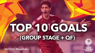 getlinkyoutube.com-TOP 10 GOALS: AFC U23 Championship 2016 (Group Stage + QF)
