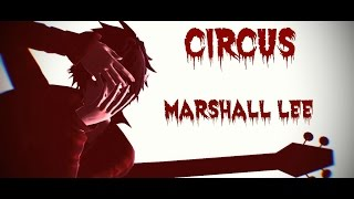 getlinkyoutube.com-MMD ~ Circus ~ Marshall Lee Model TEST