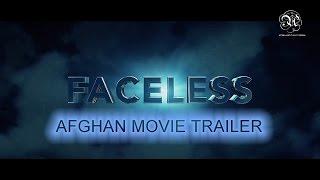 Faceless - Afghan Movie Trailer 2016 l Humayoon Shams Khan