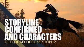 getlinkyoutube.com-Red Dead Redemption 2 - STORYLINE CONFIRMED AND CHARACTERS!