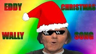 getlinkyoutube.com-Eddy Wally Christmas Song