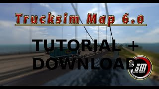 getlinkyoutube.com-TUTORIAL | ETS 2 | MAPS/ MODS HINZUFÜGEN || TRUCK SIM MAP 6.0 + DOWNLOAD | xOcram  [Deutsch/HD]