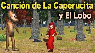 getlinkyoutube.com-La Canción del Cuento de La Caperucita Roja y El Lobo Feroz - Videos Para Niños - Cuentos Clásicos