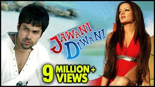 getlinkyoutube.com-Jawani Diwani Full Movie | Emraan Hashmi, Hrishita Bhatt, Celina Jaitley | Bollywood Movie