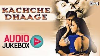 Kachche Dhaage Full Songs Audio Jukebox | Ajay Devgan, Manisha Koirala, Nusrat Fateh Ali Khan