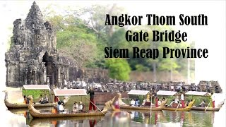 Visit the Temples in Siem Reap Cambodia | Angkor Thom South Gate and Bridge