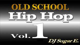 getlinkyoutube.com-Old School Mixtape 1 (Soul/Funk/Hip Hop/R&B) - DJ Sugar E.