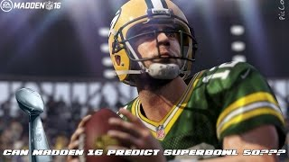 Can Madden 16 Predict the Superbowl??? MADDEN 16 CHALLENGE