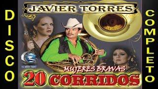 getlinkyoutube.com-Javier Torres (Los Rehenes) 20 Corridos Vol 1 (Disco Completo)