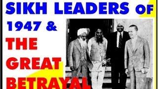 getlinkyoutube.com-SIKH LEADERS OF 1947 & TALE OF BETRAYAL BY CONGRESS
