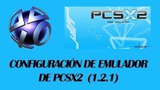 getlinkyoutube.com-Configuración de PCSX2 | 1.2.1 PS2 Emulador