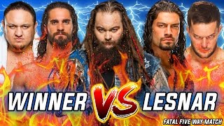 Rollins vs Reigns vs Balor vs Samoa Joe vs Wyatt | Winner Faces Brock Lesnar at Great Balls Of Fire