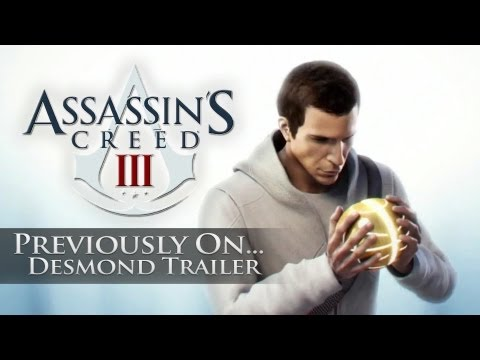 Assassins Creed 3 - Previously On... Desmond Miles Trailer