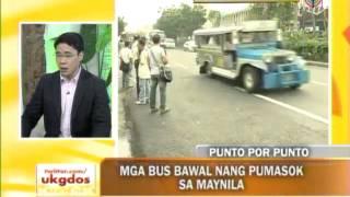 getlinkyoutube.com-Punto por Punto: Mga bus bawal nang pumasok sa Maynila