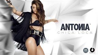 getlinkyoutube.com-Antonia - Chica Loca (Official Music Video)
