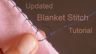 getlinkyoutube.com-How to do the Blanket Stitch (Updated Tutorial)