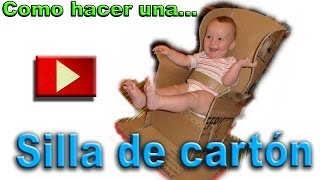 Manualidades en Youtube. Silla de carton reciclado.