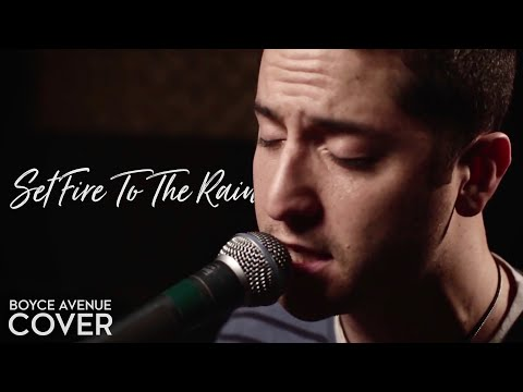 Boyce Avenue - Set Fire To The Rain (Adele)