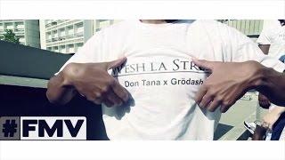 Don Tana & Grödash - Wesh La Street