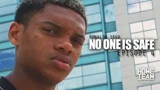 Ronaldo Segu: No One Is Safe | Episode 4