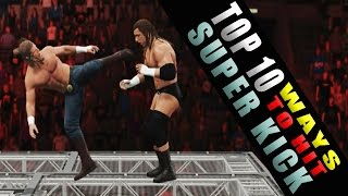 getlinkyoutube.com-WWE 2K15 - TOP 10 Ways to Hit Super Kick!! HD