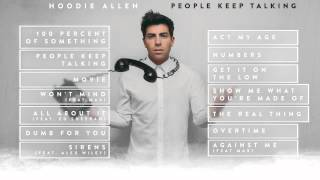 Hoodie Allen - People Keep Talking (Full Album Stream)