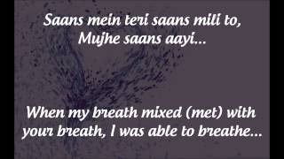 "getlinkyoutube.com-""Saans"" Lyrics & English Translation - ""Jab Tak Hai Jaan"" (2012)"