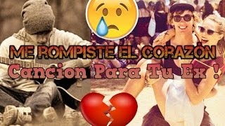 getlinkyoutube.com-💔 Me Rompiste el Corazon 💔 (Cancion para Dedicar) Rap Romantico 2016 / Video con Letra