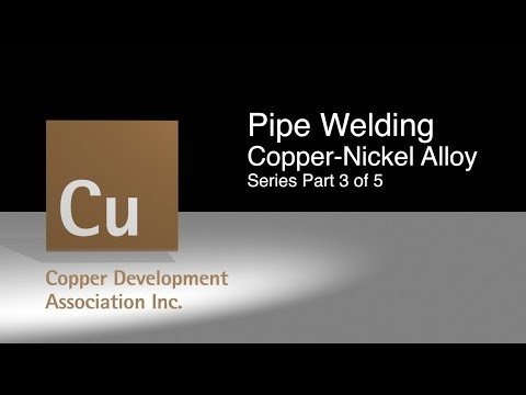 3 Pipe Welding Copper Nickel Alloy Part 3 of 5