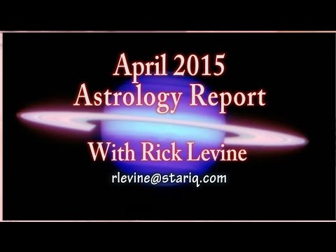 April 2015 Astrology Forecast with Rick Levine