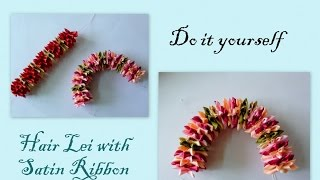 getlinkyoutube.com-Silk Hair Lei Diy